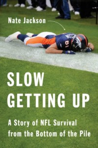 Bargain eBook Hunter: We Hunt for FREE & Bargain eBooks So You Don't Have To! -- A HotZippy Website: Today's Readers for Tomorrow's Bestsellers! © -- Bargain eBook Hunter proudly presents: Slow Getting Up: A Story of NFL Survival from the Bottom of the Pile by Nate Jackson!