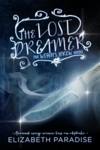 Bargain eBook Hunter: We Hunt for FREE & Bargain eBooks So You Don't Have To! -- A HotZippy Website: Today's Readers for Tomorrow's Bestsellers! © -- Bargain eBook Hunter proudly presents: The Lost Dreamer (Witch's Brew) by Elizabeth Paradise!