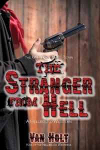 Bargain eBook Hunter: We Hunt for FREE & Bargain eBooks So You Don't Have To! -- A HotZippy Website: Today's Readers for Tomorrow's Bestsellers! © -- Bargain eBook Hunter proudly presents: The Stranger from Hell by Van Holt!