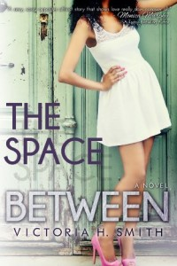 Bargain eBook Hunter: We Hunt for FREE & Bargain eBooks So You Don't Have To! -- A HotZippy Website: Today's Readers for Tomorrow's Bestsellers! © -- Bargain eBook Hunter proudly presents: The Space Between by Victoria H. Smith!