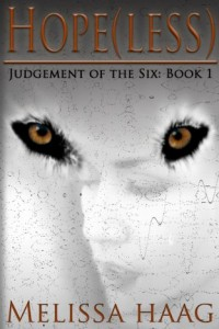 Bargain eBook Hunter: We Hunt for FREE & Bargain eBooks So You Don't Have To! -- A HotZippy Website: Today's Readers for Tomorrow's Bestsellers! © -- Bargain eBook Hunter proudly presents: Hope(less) (Judgement of the Six) by Melissa Haag!