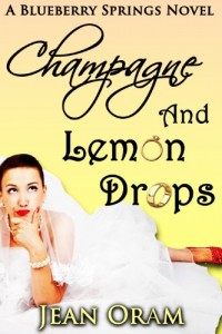 Bargain eBook Hunter: We Hunt for FREE & Bargain eBooks So You Don't Have To! -- A HotZippy Website: Today's Readers for Tomorrow's Bestsellers! © -- Bargain eBook Hunter proudly presents: Champagne and Lemon Drops: A Blueberry Springs Chick Lit Contemporary Romance by Jean Oram!
