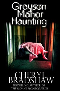 Bargain eBook Hunter: We Hunt for FREE & Bargain eBooks So You Don't Have To! -- A HotZippy Website: Today's Readers for Tomorrow's Bestsellers! © -- Bargain eBook Hunter proudly presents: Grayson Manor Haunting (Addison Lockhart Series, Book One) by Cheryl Bradshaw!