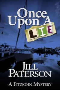 Bargain eBook Hunter: We Hunt for FREE & Bargain eBooks So You Don't Have To! -- A HotZippy Website: Today's Readers for Tomorrow's Bestsellers! © -- Bargain eBook Hunter proudly presents: ONCE UPON A LIE (A Fitzjohn Mystery) by Jill Paterson!