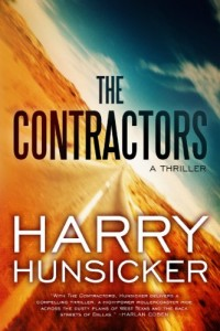 Bargain eBook Hunter: We Hunt for FREE & Bargain eBooks So You Don't Have To! -- A HotZippy Website: Today's Readers for Tomorrow's Bestsellers! © -- Bargain eBook Hunter proudly presents: The Contractors (A Jon Cantrell Thriller) by Harry Hunsicker!