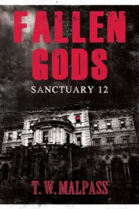 Bargain eBook Hunter: We Hunt for FREE & Bargain eBooks So You Don't Have To! -- A HotZippy Website: Today's Readers for Tomorrow's Bestsellers! © -- Bargain eBook Hunter proudly presents: Sanctuary 12 (Fallen Gods Saga) by T.W. Malpass!