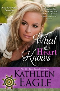 Bargain eBook Hunter: We Hunt for FREE & Bargain eBooks So You Don't Have To! -- A HotZippy Website: Today's Readers for Tomorrow's Bestsellers! © -- Bargain eBook Hunter proudly presents: What the Heart Knows by Kathleen Eagle!