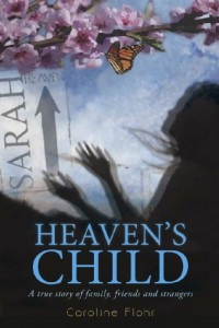 Bargain eBook Hunter: We Hunt for FREE & Bargain eBooks So You Don't Have To! -- A HotZippy Website: Today's Readers for Tomorrow's Bestsellers! © -- Bargain eBook Hunter proudly presents: Heaven's Child: A true story of family, friends, and strangers, second edition by Caroline Flohr!