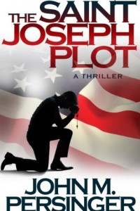 Bargain eBook Hunter: We Hunt for FREE & Bargain eBooks So You Don't Have To! -- A HotZippy Website: Today's Readers for Tomorrow's Bestsellers! © -- Bargain eBook Hunter proudly presents: The Saint Joseph Plot by John Persinger!