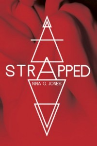 Bargain eBook Hunter: We Hunt for FREE & Bargain eBooks So You Don't Have To! -- A HotZippy Website: Today's Readers for Tomorrow's Bestsellers! © -- Bargain eBook Hunter proudly presents: Strapped (Strapped Series) by Nina G. Jones!
