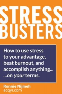 Bargain eBook Hunter: We Hunt for FREE & Bargain eBooks So You Don't Have To! -- A HotZippy Website: Today's Readers for Tomorrow's Bestsellers! © -- Bargain eBook Hunter proudly presents: Stress Busters (Stress Management Techniques) How to use stress to your advantage, beat burnout, and accomplish anything - on your terms (Stress Busters [Stress Management Techniques]) by Ronnie Nijmeh!