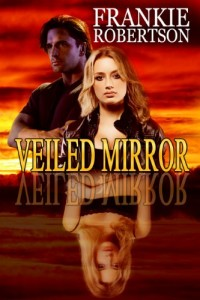 Bargain eBook Hunter: We Hunt for FREE & Bargain eBooks So You Don't Have To! -- A HotZippy Website: Today's Readers for Tomorrow's Bestsellers! © -- Bargain eBook Hunter proudly presents: VEILED MIRROR by Frankie Robertson!