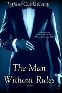 Bargain eBook Hunter: We Hunt for FREE & Bargain eBooks So You Don't Have To! -- A HotZippy Website: Today's Readers for Tomorrow's Bestsellers! © -- Bargain eBook Hunter proudly presents: The Man Without Rules by Tyffani Clark Kemp!
