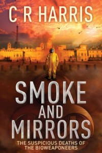 Bargain eBook Hunter: We Hunt for FREE & Bargain eBooks So You Don't Have To! -- A HotZippy Website: Today's Readers for Tomorrow's Bestsellers! © -- Bargain eBook Hunter proudly presents: Smoke and Mirrors - The Suspicious Deaths of the Bioweaponeers by C R HARRIS!