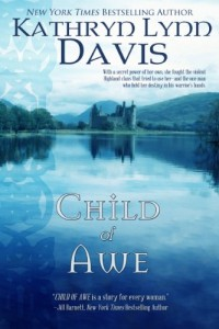 Bargain eBook Hunter: We Hunt for FREE & Bargain eBooks So You Don't Have To! -- A HotZippy Website: Today's Readers for Tomorrow's Bestsellers! © -- Bargain eBook Hunter proudly presents: CHILD OF AWE by Kathryn Lynn Davis!