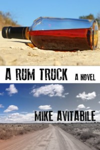 Bargain eBook Hunter: We Hunt for FREE & Bargain eBooks So You Don't Have To! -- A HotZippy Website: Today's Readers for Tomorrow's Bestsellers! © -- Bargain eBook Hunter proudly presents: A Rum Truck by Mike Avitabile!