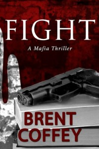 Bargain eBook Hunter: We Hunt for FREE & Bargain eBooks So You Don't Have To! -- A HotZippy Website: Today's Readers for Tomorrow's Bestsellers! © -- Bargain eBook Hunter proudly presents: FIGHT by Brent Coffey!