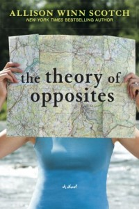 Bargain eBook Hunter: We Hunt for FREE & Bargain eBooks So You Don't Have To! -- A HotZippy Website: Today's Readers for Tomorrow's Bestsellers! © -- Bargain eBook Hunter proudly presents: The Theory of Opposites by Allison Winn Scotch!