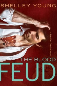 Bargain eBook Hunter: We Hunt for FREE & Bargain eBooks So You Don't Have To! -- A HotZippy Website: Today's Readers for Tomorrow's Bestsellers! © -- Bargain eBook Hunter proudly presents: The Blood Feud by Shelley Young!