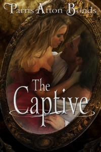 Bargain eBook Hunter: We Hunt for FREE & Bargain eBooks So You Don't Have To! -- A HotZippy Website: Today's Readers for Tomorrow's Bestsellers! © -- Bargain eBook Hunter proudly presents: The Captive (a historical romance) by Parris Afton Bonds!