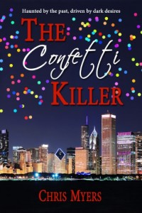 Bargain eBook Hunter: We Hunt for FREE & Bargain eBooks So You Don't Have To! -- A HotZippy Website: Today's Readers for Tomorrow's Bestsellers! © -- Bargain eBook Hunter proudly presents: The Confetti Killer by Chris Myers!