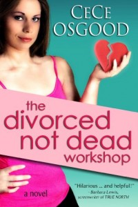 Bargain eBook Hunter: We Hunt for FREE & Bargain eBooks So You Don't Have To! -- A HotZippy Website: Today's Readers for Tomorrow's Bestsellers! © -- Bargain eBook Hunter proudly presents: The Divorced Not Dead Workshop by CeCe Osgood!