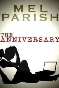 Bargain eBook Hunter: We Hunt for FREE & Bargain eBooks So You Don't Have To! -- A HotZippy Website: Today's Readers for Tomorrow's Bestsellers! © -- Bargain eBook Hunter proudly presents: The Anniversary by Mel Parish!