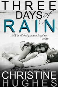 Bargain eBook Hunter: We Hunt for FREE & Bargain eBooks So You Don't Have To! -- A HotZippy Website: Today's Readers for Tomorrow's Bestsellers! © -- Bargain eBook Hunter proudly presents: Three Days of Rain by Christine Hughes!