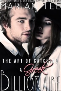 Bargain eBook Hunter: We Hunt for FREE & Bargain eBooks So You Don't Have To! -- A HotZippy Website: Today's Readers for Tomorrow's Bestsellers! © -- Bargain eBook Hunter proudly presents: The Art of Catching a Greek Billionaire (Book 1) (Greek Billionaire Romance) by Marian Tee!