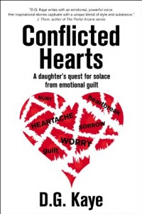 Bargain eBook Hunter: We Hunt for FREE & Bargain eBooks So You Don't Have To! -- A HotZippy Website: Today's Readers for Tomorrow's Bestsellers! © -- Bargain eBook Hunter proudly presents: Conflicted Hearts: A daughter's quest for solace from emotional guilt by D.G. Kaye!