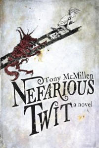 Bargain eBook Hunter: We Hunt for FREE & Bargain eBooks So You Don't Have To! -- A HotZippy Website: Today's Readers for Tomorrow's Bestsellers! © -- Bargain eBook Hunter proudly presents: Nefarious Twit by Tony McMillen!