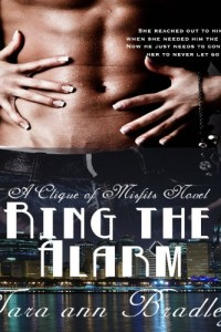 Bargain eBook Hunter: We Hunt for FREE & Bargain eBooks So You Don't Have To! -- A HotZippy Website: Today's Readers for Tomorrow's Bestsellers! © -- Bargain eBook Hunter proudly presents: Ring the Alarm (The Clique of Misfits) by Tara Ann Bradley!