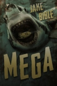 Bargain eBook Hunter: We Hunt for FREE & Bargain eBooks So You Don't Have To! -- A HotZippy Website: Today's Readers for Tomorrow's Bestsellers! © -- Bargain eBook Hunter proudly presents: Mega: A Deep Sea Thriller by Jake Bible!