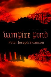 Bargain eBook Hunter: We Hunt for FREE & Bargain eBooks So You Don't Have To! -- A HotZippy Website: Today's Readers for Tomorrow's Bestsellers! © -- Bargain eBook Hunter proudly presents: Vampire Pond by Peter Joseph Swanson!