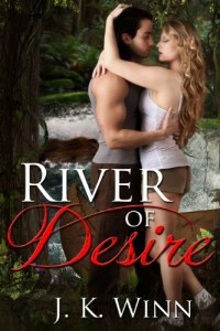 Bargain eBook Hunter: We Hunt for FREE & Bargain eBooks So You Don't Have To! -- A HotZippy Website: Today's Readers for Tomorrow's Bestsellers! © -- Bargain eBook Hunter proudly presents: River of Desire: A Romantic Action Adventure by J. K. Winn!