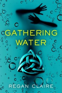 Bargain eBook Hunter: We Hunt for FREE & Bargain eBooks So You Don't Have To! -- A HotZippy Website: Today's Readers for Tomorrow's Bestsellers! © -- Bargain eBook Hunter proudly presents: Gathering Water by Regan Claire!