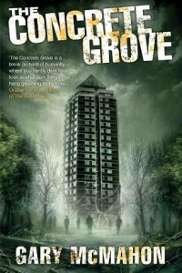 Bargain eBook Hunter: We Hunt for FREE & Bargain eBooks So You Don't Have To! -- A HotZippy Website: Today's Readers for Tomorrow's Bestsellers! © -- Bargain eBook Hunter proudly presents: The Concrete Grove (The Concrete Grove Trilogy) by Gary McMahon!