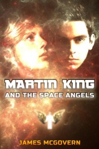 Bargain eBook Hunter: We Hunt for FREE & Bargain eBooks So You Don't Have To! -- A HotZippy Website: Today's Readers for Tomorrow's Bestsellers! © -- Bargain eBook Hunter proudly presents: Martin King and the Space Angels by James McGovern!