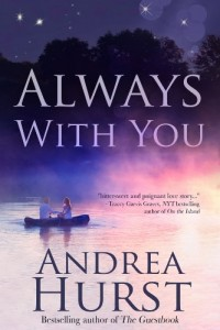 Bargain eBook Hunter: We Hunt for FREE & Bargain eBooks So You Don't Have To! -- A HotZippy Website: Today's Readers for Tomorrow's Bestsellers! © -- Bargain eBook Hunter proudly presents: Always with You by Andrea Hurst!