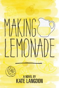 Bargain eBook Hunter: We Hunt for FREE & Bargain eBooks So You Don't Have To! -- A HotZippy Website: Today's Readers for Tomorrow's Bestsellers! © -- Bargain eBook Hunter proudly presents: Making Lemonade by Kate Langdon!