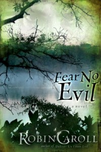 Bargain eBook Hunter: We Hunt for FREE & Bargain eBooks So You Don't Have To! -- A HotZippy Website: Today's Readers for Tomorrow's Bestsellers! © -- Bargain eBook Hunter proudly presents: Fear No Evil by Robin Caroll!