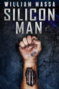 Bargain eBook Hunter: We Hunt for FREE & Bargain eBooks So You Don't Have To! -- A HotZippy Website: Today's Readers for Tomorrow's Bestsellers! © -- Bargain eBook Hunter proudly presents: SILICON MAN by William Massa!