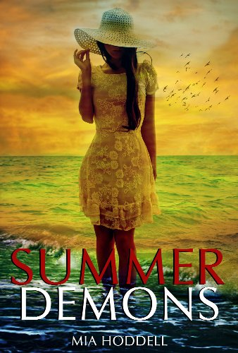 Bargain eBook Hunter: We Hunt for Free & Bargain eBooks So You Don't Have To! -- A HotZippy Website: Today's Readers for Tomorrow's Bestsellers! © -- Bargain eBook Hunter proudly presents: Summer Demons (A Young Adult Romance) by Mia Hoddell!