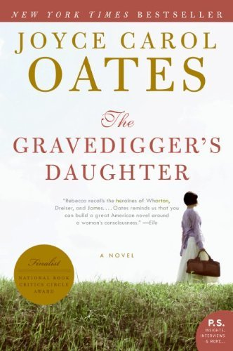 Bargain eBook Hunter: We Hunt for Free & Bargain eBooks So You Don't Have To! -- A HotZippy Website: Today's Readers for Tomorrow's Bestsellers! © -- Bargain eBook Hunter proudly presents: The Gravedigger's Daughter (P.S.) by Joyce Carol Oates!