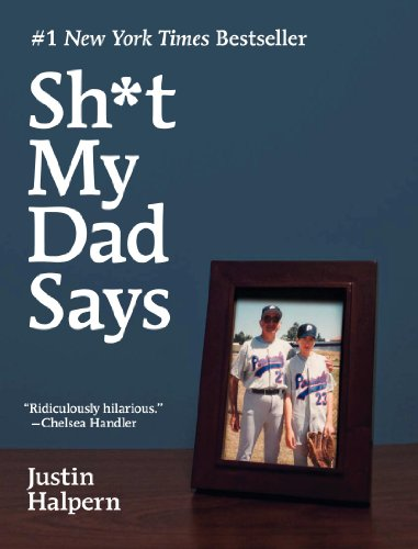 Bargain eBook Hunter: We Hunt for Free & Bargain eBooks So You Don't Have To! -- A HotZippy Website: Today's Readers for Tomorrow's Bestsellers! © -- Bargain eBook Hunter proudly presents: Sh*t My Dad Says by Justin Halpern!