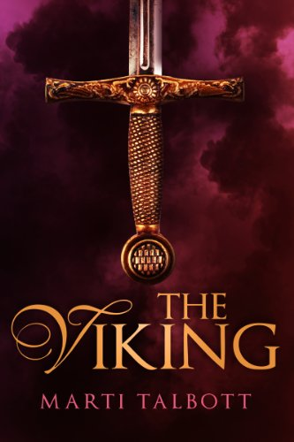 Bargain eBook Hunter: We Hunt for Free & Bargain eBooks So You Don't Have To! -- A HotZippy Website: Today's Readers for Tomorrow's Bestsellers! © -- Bargain eBook Hunter proudly presents: The Viking by Marti Talbott!