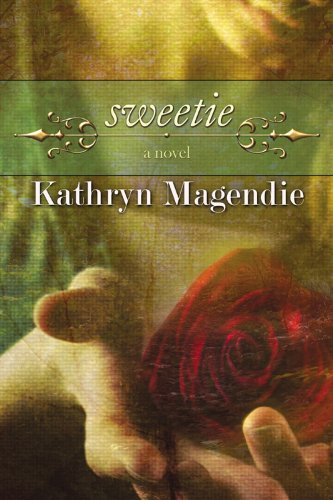 Bargain eBook Hunter: We Hunt for Free & Bargain eBooks So You Don't Have To! -- A HotZippy Website: Today's Readers for Tomorrow's Bestsellers! © -- Bargain eBook Hunter proudly presents: Sweetie by Kathryn Magendie!