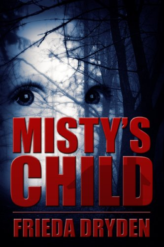 Bargain eBook Hunter: We Hunt for Free & Bargain eBooks So You Don't Have To! -- A HotZippy Website: Today's Readers for Tomorrow's Bestsellers! © -- Bargain eBook Hunter proudly presents: Misty's Child (Skeets Family Trilogy) by Frieda Dryden!