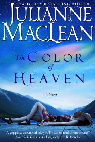 Bargain eBook Hunter: We Hunt for Free & Bargain eBooks So You Don't Have To! -- A HotZippy Website: Today's Readers for Tomorrow's Bestsellers! © -- Bargain eBook Hunter proudly presents: The Color of Heaven (The Color of Heaven Series) by Julianne MacLean!