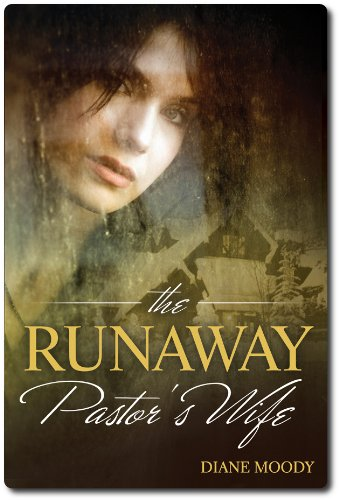 Bargain eBook Hunter: We Hunt for Free & Bargain eBooks So You Don't Have To! -- A HotZippy Website: Today's Readers for Tomorrow's Bestsellers! © -- Bargain eBook Hunter proudly presents: The Runaway Pastor's Wife by Diane Moody!